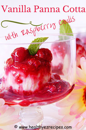 vanilla yogurt panna cotta with raspberry coulis